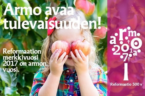 Reformaation merkkivuosi 2017 on armon vuosi